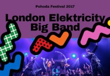 London Elektricity Big Band + London Elektricity DJ set na festivale Pohoda 2017