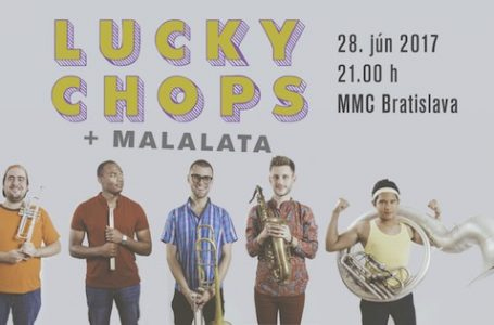 VYHODNOTENÉ: Súťaž o 2×2 vstupenky na koncert Lucky Chops v Bratislave!
