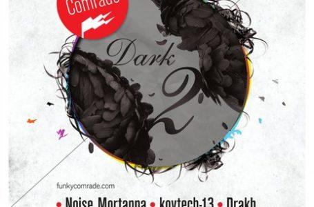 Dark 2 – experimentálny večer U Očka je tu opäť !
