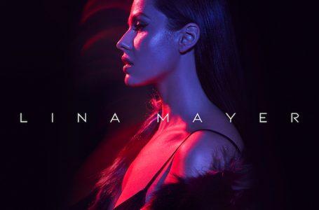 Lina Mayer vydáva svoj rovnomenný debutový album LINA MAYER